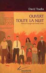 Ouvert toute la nuit, David Trueba. Francia