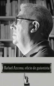 Rafael Azcona oficio de guionista