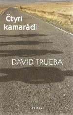 Cuatro amigos, de David Trueba. Edición República checa.