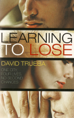 Learning to Lose, David Trueba