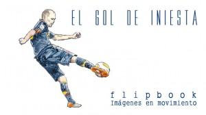 El gol de Iniesta. Flipbook
