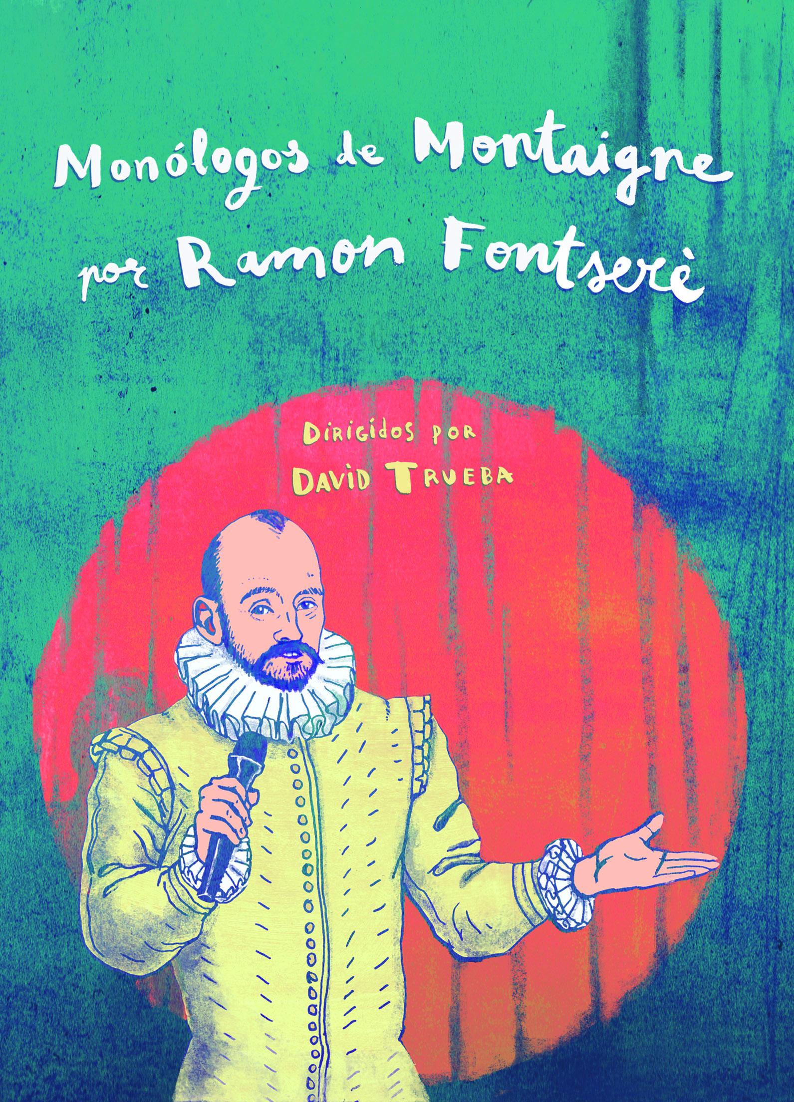 Monólogos de Montaigne por Ramon Fontserè. DVD