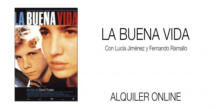 LA BUENA VIDA. Alquiler online
