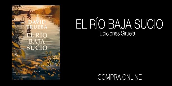 EL RÍO BAJA SUCIO. Compra online