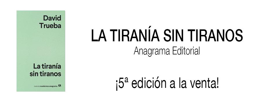 La tiranía sin tiranos. 5ª edición