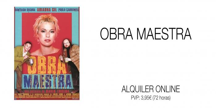 OBRA MAESTRA. Alquiler online